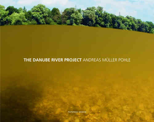 Andreas Müller-Pohle: The Danube River Project