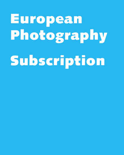 European Photography Subscription + Free Issue #106